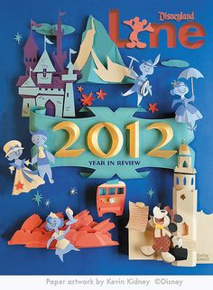 "Magazine cover by Kevin Kidney for the  Disneyland Line, 2012 ""Year in Review """