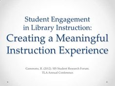 tla-conference-presentation-student-engagement-in-library-instruction by Rachel Gammons via Slideshare