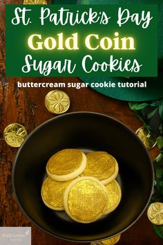 Decorated gold coin buttercream sugar cookies for St. Patrick's Day!