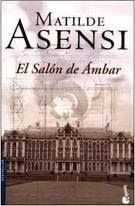 LO QUE LEO: EL SALÓN DEL ÁMBAR (MATILDE ASENSI)
