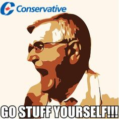 Another Conservative campaign poster spoof, appearing on-line the day after this Conservative party supporter threw a tantrum at reporters.