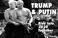 TRUMP & PUTIN RIDE INTO 2020 - Weekly World News Science Fiction, Trump Wins, Chief Of Staff, Donald Trump, Presidents, The Past, Campaign, Jokes, Politics