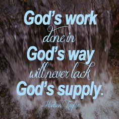 God is our supply line.