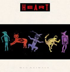 Heart - Bad Animals (1987)