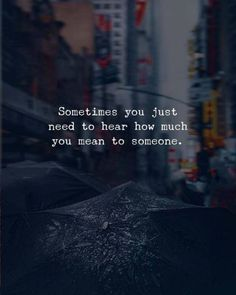 BEST LIFE QUOTES You mean to someone.. —via https://ift.tt/2eY7hg4