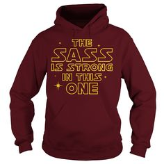Star wars The Sass is Strong in This One #gift #ideas #Popular #Everything #Videos #Shop #Animals #pets #Architecture #Art #Cars #motorcycles #Celebrities #DIY #crafts #Design #Education #Entertainment #Food #drink #Gardening #Geek #Hair #beauty #Health #fitness #History #Holidays #events #Home decor #Humor #Illustrations #posters #Kids #parenting #Men #Outdoors #Photography #Products #Quotes #Science #nature #Sports #Tattoos #Technology #Travel #Weddings #Women