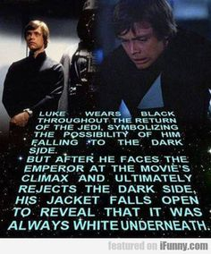 Luke... Wears Black Throughout The Return
