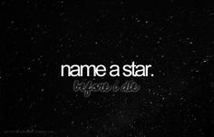 I actually do every time I see a shooting star.....'Gail'