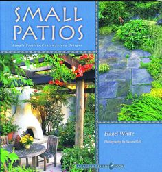 by Hazel White. A garden patio invites one outdoors. It's the perfect retreat for relaxing or dining. The designs in this book are geared to create small intimate spaces within any size yard. The firs
