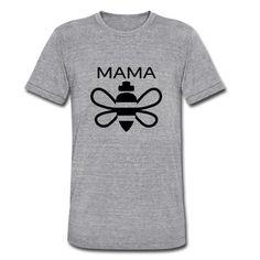 Get your high quality Mama Bee Tee