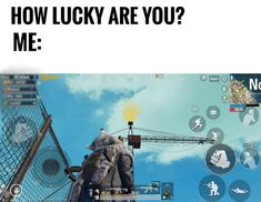 How lucky are you? Funny Gaming Memes, Funny Video Memes, Crazy Funny Memes, Really Funny Memes, Stupid Memes, Funny Games, Funny Relatable Memes, Wtf Funny, Marvel Background