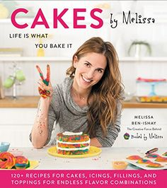 Cakes by Melissa: Life Is What You Bake It - Cakes by Melissa is a mouthwatering collection of easy and imaginative cakes from the creative force behind the delicious bite-size cupcake brand Baked by Melissa.Melissa Ben-Ishay, the baker,. Cookbook Recipes, Cake Recipes, Cakes By Melissa, Tie Dye Cakes, Fruity Pebbles Cereal, Cake Batter Cookies, It Pdf, The Joy Of Baking, Colorful Desserts
