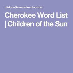 Cherokee Word List | Children of the Sun