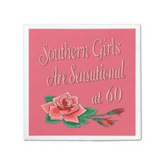 Sensational Southern Girls 60th Birthday Paper Napkin