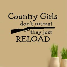 Vinyl Wall Lettering Girls Don't Retreat They Just Reload Quote Decal