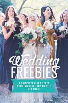 7 wedding freebie hacks from the experts wedding freebies wedding freebies a complete list of free wedding stuff and how to get them dontpayfull junglespirit Choice Image