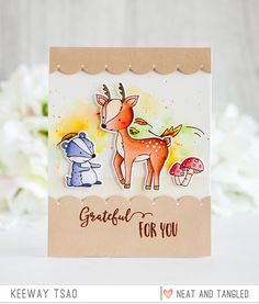 Neat and Tangled: Grateful For You with Keeway Fall Friends, Forest Friends, Neat And Tangled, Thanks Card, Wood Stamp, Creative Memories, Thanksgiving Cards, Fall Cards, Autumn Theme