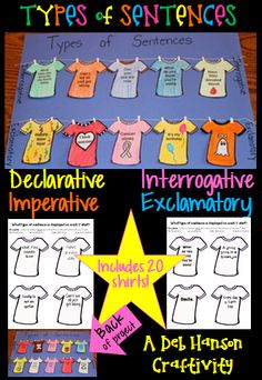 Here's a hands-on, creative way to practice differentiating between types of sentences.  This is an engaging activity where students must read the message on the Tshirt and identify whether the sentence is declarative, imperative, interrogative, or exclamatory.   The finished products make a unique bulletin board or fun school hallway display!   http://www.teacherspayteachers.com/Product/Types-of-Sentences-Tshirt-Craftivity-Declarative-Imperative-Interr-Exclam-723846
