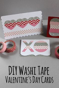 DIY Washi Tape Valentine's Day Cards