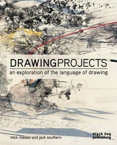 The Drawing Projects: An Exploration of the Language of Drawing by Mick Maslen,http://www.amazon.com/dp/1907317252/ref=cm_sw_r_pi_dp_M7Mitb1YCKZ413ES