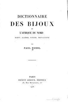 Dictionnaire des bijoux de l'Afrique du Nord, Maroc, Algérie, Tunisie, Tripolitaine