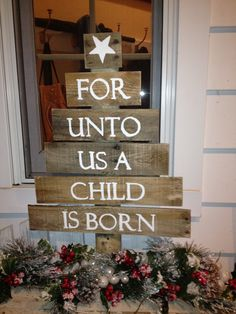 For Unto Us A Child Is Born. @Crystal Chou Chou Chou W   how adorable would this be just outside your front door after bebe has made his appearance?! :)