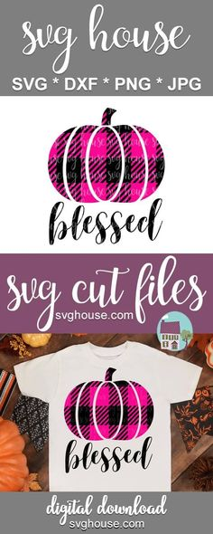 Pumpkin Decorating, Svg Files For Cricut, Vinyl Projects, Heat Transfer Vinyl, Buffalo Plaid, Homemade Gifts, Fall Decor, Blessed, Silhouette