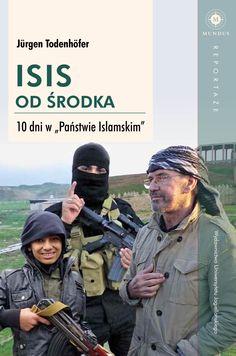 """""""ISIS od środka. 10 dni w Państwie Islamskim"""" w przedsprzedaży z 20% rabatem"""