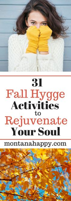 31 Fall Hygge Activities to Rejuvenate Your Soul - Hygge Lifestyle Ideas