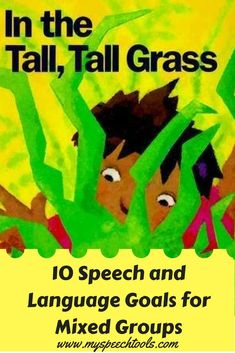 """This fun Spring Book about bugs in the grass is a great read aloud for speech therapy. """"10 Speech and Language goals to target using In the Tall, Tall Grass"""" By Denise Fleming."""