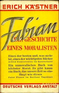Erich Kästner, Fabian: Der Geschichte eines Moralisten, 1931. Jacket by George (then Georg) Salter.