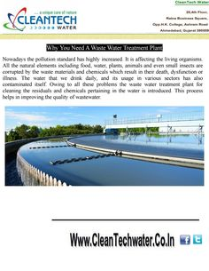 Owing to all these problems the waste water treatment plant for cleaning the residuals and chemicals pertaining in the water is introduced. This process helps in improving the quality of wastewater.