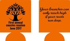 Family reunion koozie roots run deep can coolers