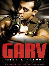 Garv Hindi Full Movie Storyline: Crime has taken its toll heavily on Mumbai city; with the police force restricted by the norms of the law. Unable to witness this the police commissioner,