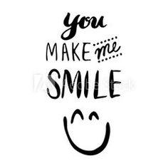 Hand drawn Typography You make me smile