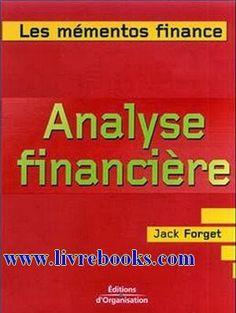 la faculté: L'analyse financière : De l'interprétation des états financiers à la compréhension des logiques boursières