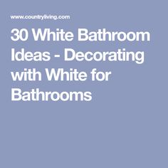 30 White Bathroom Ideas - Decorating with White for Bathrooms Bathroom Pictures, Bathroom Ideas, White Bathroom Furniture, White Decor, Bathrooms, House Design, Decorating, Bronze, Oil