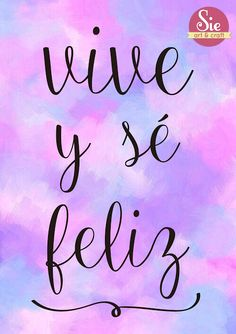 Sie - art & craft: vive y sé feliz ♥ just sayin Super Quotes, Love Quotes, Positive Quotes For Work, Positive Vibes, Quotes En Espanol, Death Quotes, Inspirational Phrases, Spanish Quotes, Woman Quotes