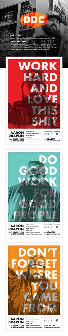 Aaron Draplin Promotions on Behance // I like how the red, blue and yellow posters looks with the layering.