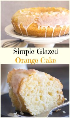 Simple Glazed Orange Cake is a fast and easy moist cake made with fresh oranges. This simple bundt cake is the perfect breakfast, snack or even dessert cake. #cake #orangecake #bundtcake #dessert #breakfast #snack