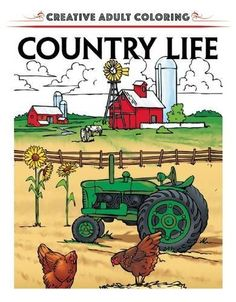 Creative Adult Coloring: Country Life by Racehorse Publis... http://www.amazon.com/dp/1944686355/ref=cm_sw_r_pi_dp_MD6oxb1QHCNWB