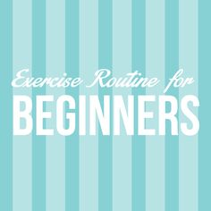 Exercise Routine for Beginners