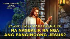 """Napakagandang Tinig   """"Paano Tayo Makakasiguro na Nagbalik na nga ang Pa... Leiden, Christian Movies, Tagalog, Kirchen, Apps, Videos, Youtube, Opera, Faith"""