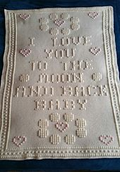 I love you to the moon and back crib afghan.