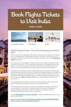 Book Flights Tickets to Visit India    http://www.carltonleisure.com/travel/flights/india/