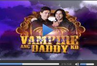 vampire ang daddy ko