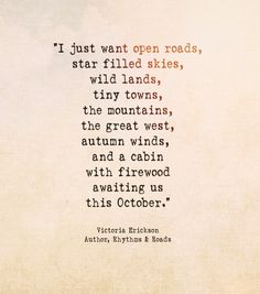Victoria Erickson, Nature Quotes, Sayings, Words, Autumnal, Composers, Pathways, Scientists, Authors