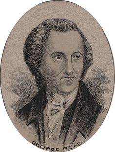George Read - Signer of the Declaration of Independence