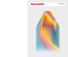 SHARP LED – Keyvisual Exploration