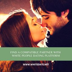 NET is one such online dating portal that helps white people seeking their love partners. Dating Portal, Types Of Dating, Online Dating Websites, Speed Dating, Life Partners, White People, Significant Other, Best Relationship